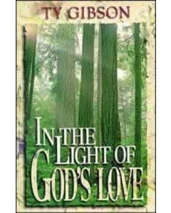 In The Light Of God's Love