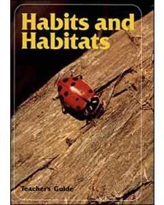 Habits and Habitats - Teacher Text
