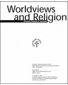 Worldviews, Teacher's Resource Manual