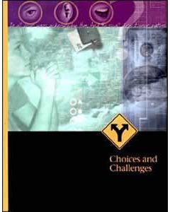 Choices & Challenges, Student Text