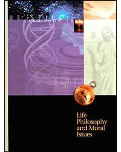 Life Philosophy & Moral Issues, Student Text