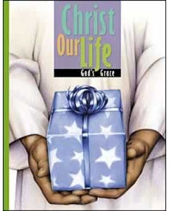 Christ Our Life, Student Text