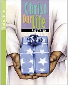 Christ Our Life, Teachers Text