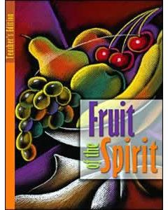 Fruit of the Spirit, Teachers Text-Revisd