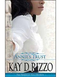 Annie's Trust  (Book 6 Serenity Inn Series)