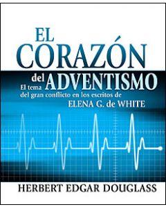 El corazon del adventismo