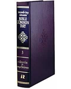 Seventh-day Adventist Bible Commentary, vol. 3, 1 Chronicles to Song of Solomon