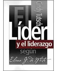 El Lider Y el Liderazgo