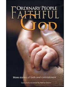 Ordinary People, Faithful God
