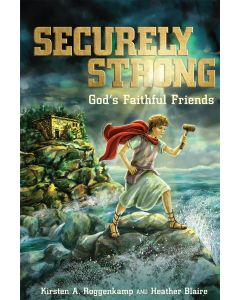 Securely Strong by Kirsten Roggenkamp and Heather Blaire
