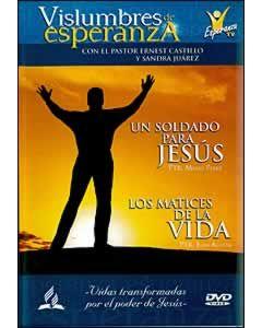 Vislumbres de Esperanza Un Soldado Para Jesus