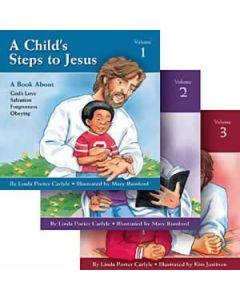 A Child's Steps To Jesus  3 Volume Set