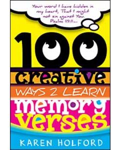 100 Creative Ways to Learn Memory Verses