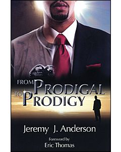 From Prodigal to Prodigy
