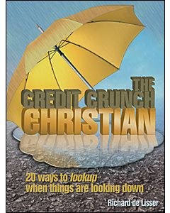 The Credit-Crunch Christian