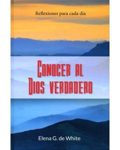 Conocer Al Dios Verdadero: Reflexiones para cada día - Devotional Vespertino (Espanol)