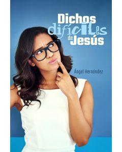 Dichos Difíciles de Jesús (Espanol)