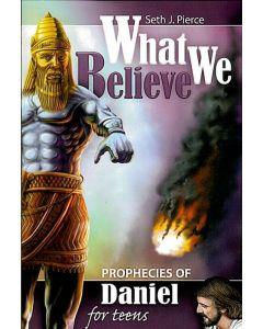 Prophecies of Daniel for Teens