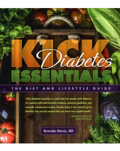 Kick Diabetes: Essentials - The Diet and Lifestyle Guide