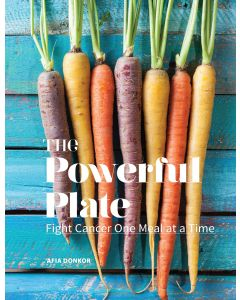 The Powerful Plate: Fight Cancer One Meal at a Time