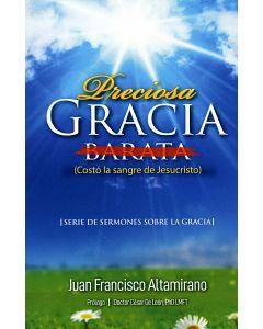 Preciosa Gracia Barata (Espanol): Costó la sangre de Jesucristo