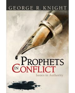 Prophets In Conflict: Issues in Authority