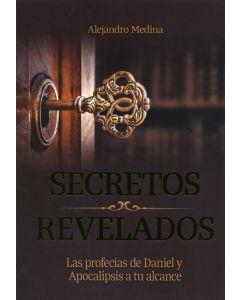 Secretos Revelados: Las Profecías de Daniel y Apocalipsis a Tu Alcance (Español)