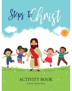 Steps to Christ Activity Book by Saustin Sampson Mfune
