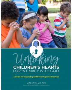 Unlocking Children's Hearts by Linda Koh